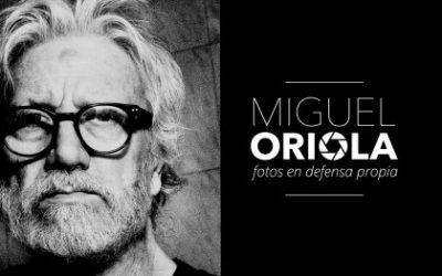 Exposición «Miguel Oriola» – Fotos en defensa propia